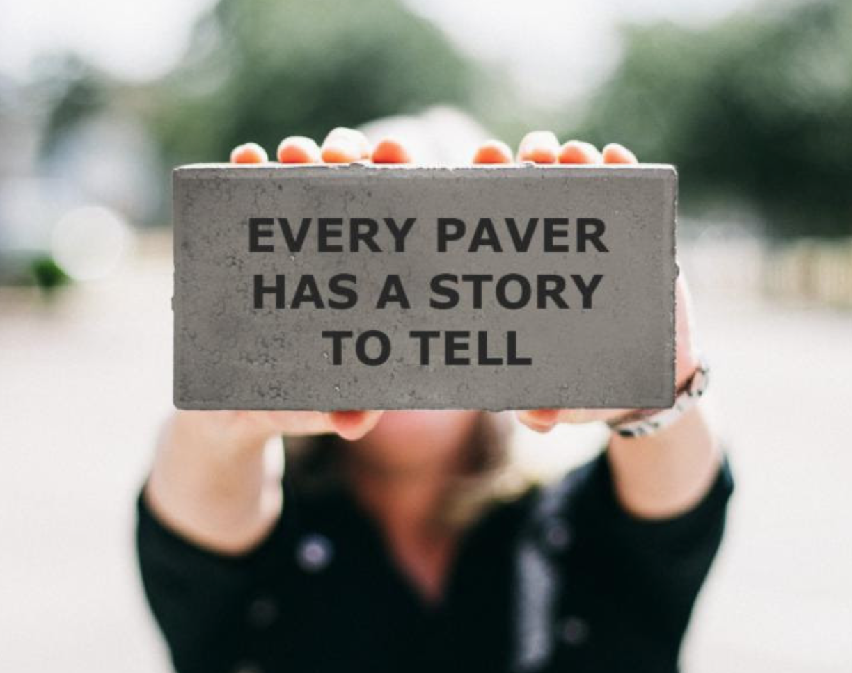 every paver has a story to tell