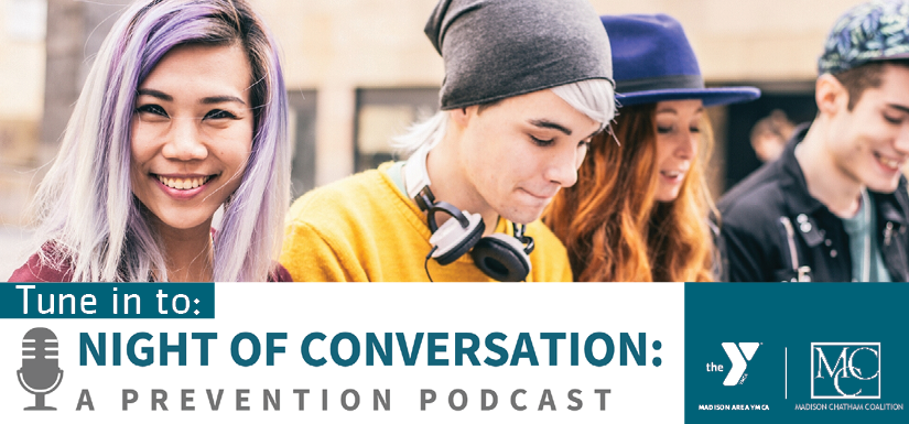 NIGHT OF CONVERSATION: A PREVENTION PODCAST